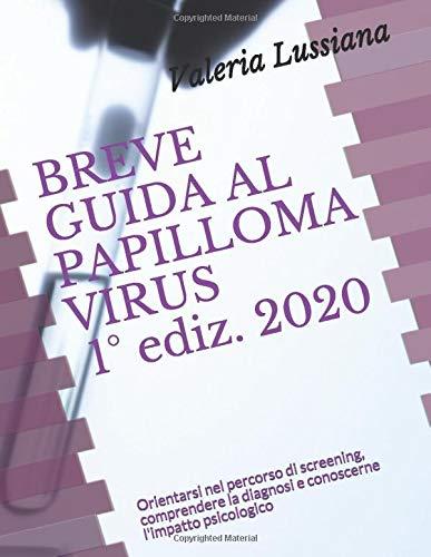 Trattamento del papilloma virus - Tratament cu paraziti pentru recenzii pentru copii