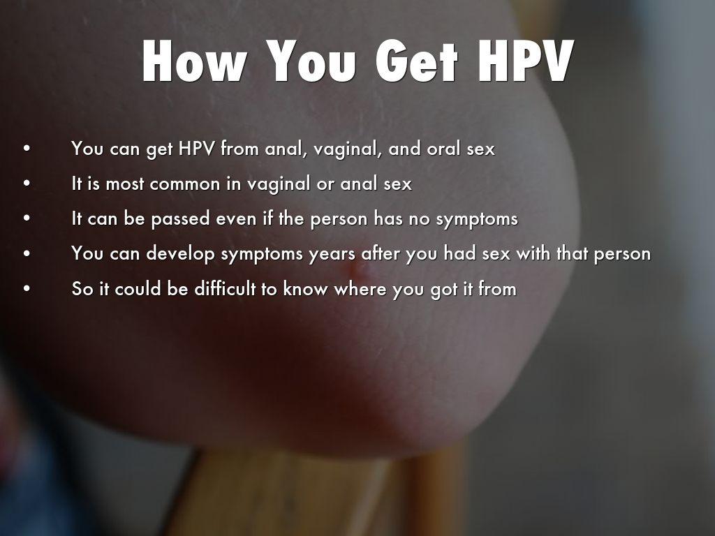 how do you get hpv)