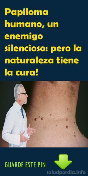 Virus papiloma mujeres tratamiento, Tumoare hapakter cu varicele