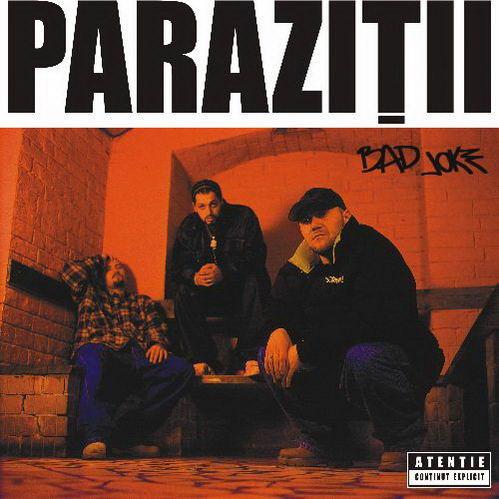Parazitii – Bad joke (versuri)   Trupa Parazitii