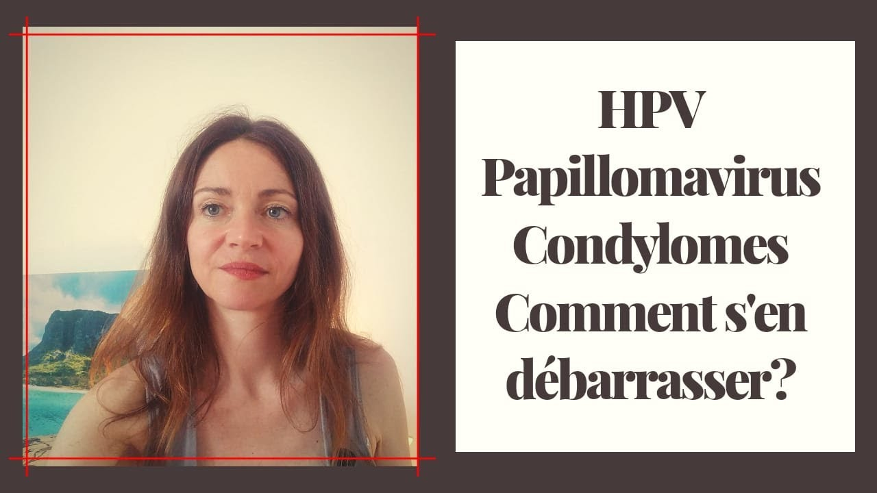 papillomavirus s en debarrasser)